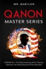 QAnon Master Series: 2 Books in 1. The Great Awakening, All Q's Theories Explained, The Antifa Movement & The Deep State Cover Image