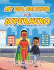 My Big Brother Is a Superhero Cover Image