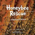 Honeybee Rescue: A Backyard Drama Cover Image
