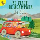 El Viaje de Acampada de Billy: Billy's Camping Trip (Family Time) Cover Image