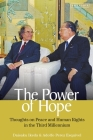 The Power of Hope: Thoughts on Peace and Human Rights in the Third Millennium Cover Image