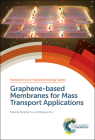 Graphene-Based Membranes for Mass Transport Applications Cover Image