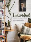Individual: Inspiration for creating a home that is uniquely your own Cover Image