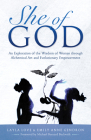 She of God: Alchemical Art Deck & Evolutionary Empowerment Booka an Exploration of the Wisdom of Woman Thru Visionary Art, Timeles Cover Image