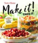 Taste of Home Make It Take It Cookbook: Up the Yum Factor at Everything from Potlucks to Backyard Barbeques Cover Image