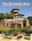 For Goodness Sake: Plant Based Recipes from the Spiral House Kitchen Cover Image