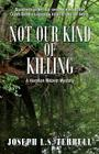 Not Our Kind of Killing Cover Image