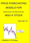Price-Forecasting Models for Micro Gold Futures, Apr-2021 MGC=F Stock Cover Image