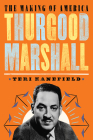 Thurgood Marshall: The Making of America #6 Cover Image