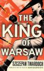 The King of Warsaw Cover Image