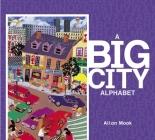 A Big City Alphabet (ABC Our Country) Cover Image