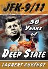 JFK-9/11: 50 Years of Deep State Cover Image