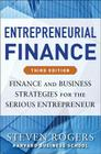 Entrepreneurial Finance: Finance and Business Strategies for the Serious Entrepreneur Cover Image
