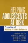 Helping Adolescents at Risk: Prevention of Multiple Problem Behaviors Cover Image
