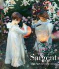 Sargent: The Masterworks Cover Image