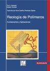 Reología de Polímeros: Fundamentos Y Aplicaciones Cover Image
