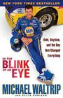 In the Blink of an Eye: Dale, Daytona, and the Day that Changed Everything Cover Image