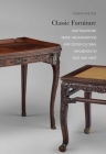 Classic Furniture: Craftsmanship, Trade Organisations and Cross-Cultural Influences in East and West Cover Image