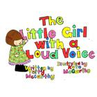 The Little Girl With a Loud Voice Cover Image