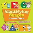 Identifying Shapes in Everday Objects Geometry for Kids Vol I - Children's Math Books Cover Image