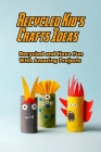 Recycled Kid's Crafts Ideas: Recycled and Have Fun With Amazing Projects: Gift Ideas for Holiday Cover Image