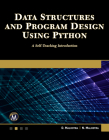 Data Structures and Program Design Using Python: A Self-Teaching Introduction Cover Image