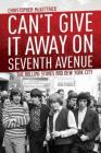 Can't Give It Away on Seventh Avenue: The Rolling Stones and New York City Cover Image