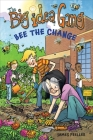Bee the Change (The Big Idea Gang) Cover Image