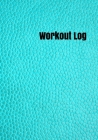 Workout Log: 7 x 10 fitness tracker for cardio running exercise and weight lifting Cover Image