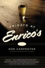 Fridays At Enrico's: A Novel Cover Image