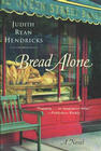 Bread Alone: A Novel Cover Image