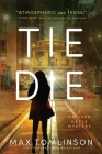 Tie Die  (A Colleen Hayes Mystery #2) Cover Image