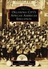 Oklahoma City's African American Education Cover Image