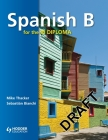 Spanish B for the Ib Diploma Student's Book (Ibs) Cover Image