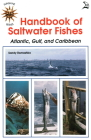 Handbook of Saltwater Fishes: Atlantic, Gulf, and Caribbean Cover Image