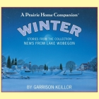 News from Lake Wobegon: Winter Lib/E Cover Image