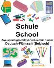 Deutsch-Flämisch (Belgisch) Schule/School Zweisprachiges Bildwörterbuch für Kinder Cover Image