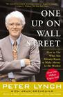 One Up On Wall Street: How To Use What You Already Know To Make Money In The Market Cover Image