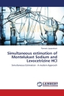 Simultaneous estimation of Montelukast Sodium and Levocetrizine HCl Cover Image