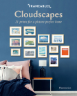Frameables: Cloudscapes: 21 Prints for a Picture-Perfect Home Cover Image