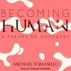 Becoming Human: A Theory of Ontogeny Cover Image