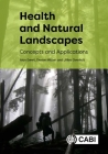 Health and Natural Landscapes: Concepts and Applications Cover Image