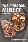 The Prodigal Illness: Jabir Khan Cover Image