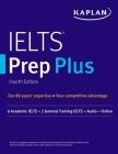 IELTS Prep Plus: 6 Academic IELTS + 2 General IELTS + Audio + Online (Kaplan Test Prep) Cover Image