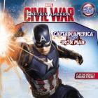 Marvel's Captain America: Civil War: Captain America Versus Iron Man Cover Image