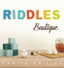 Riddles Boutique: Unique collection of beautifully designed logic riddles. Great for both kids & adults. Cover Image