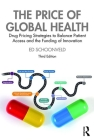 The Price of Global Health: Drug Pricing Strategies to Balance Patient Access and the Funding of Innovation Cover Image