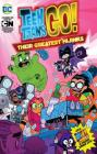 Teen Titans Go!: Their Greatest Hijinks Cover Image