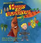 Harry and SuperYam(TM) (Adventures of Superyam(tm) #1) Cover Image