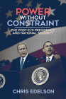 Power Without Constraint: The Post-9/11 Presidency and National Security Cover Image